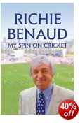 Richie Benaud  My Spin on Cricket